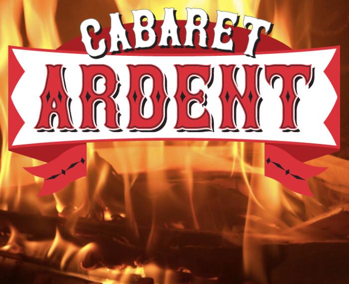 Cabaret Ardent